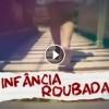 Infância Roubada flagrantes mostram a prostituição infantil no Amapá