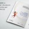 Childhood Brasil apresenta recomendações para proteção de crianças e adolescentes em grandes eventos