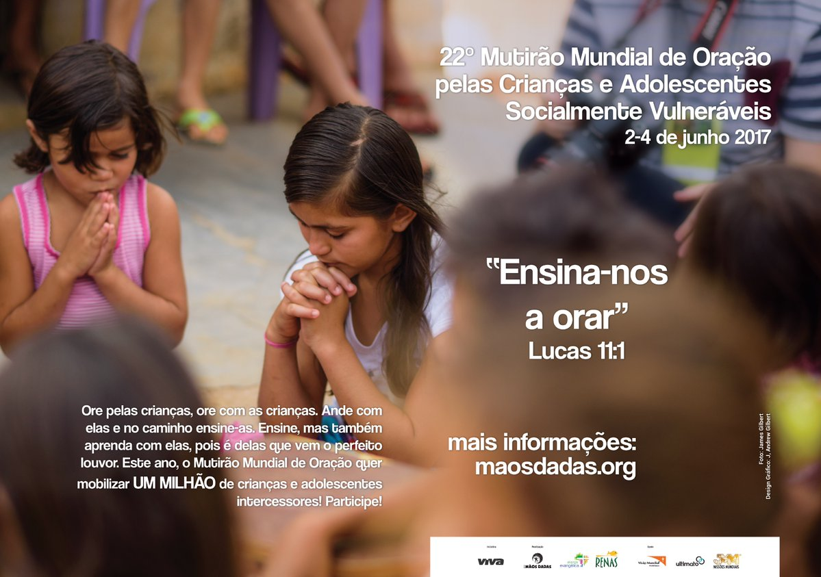 22 °Mutirão Mundial de Oração  pelas Crianças e Adolescentes Socialmente Vulneráveis