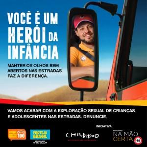 """Childhood Brasil lança campanha """"Herói da Infância"""" para homenagear caminhoneiros"""